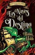 Naves del Destino, las (Las Leyes del ma - Robin Hobb - Plaza & Janes