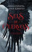 Seis de Cuervos - Leigh Bardugo - Hidra