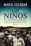 Los Niños de la Estrella Amarilla - Mario Escobar - Harpercollins Español