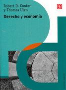 Derecho y Economia - Cooter; Robert y Thomas Ulen - Fondo de Cultura Económica
