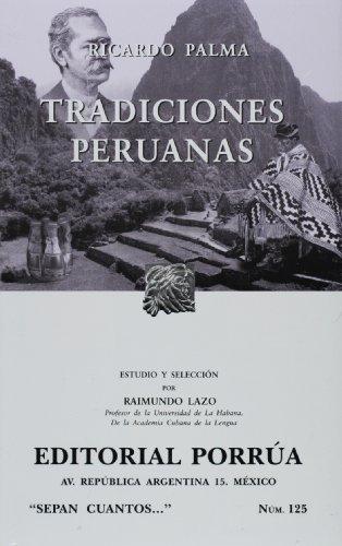 Tradiciones peruana; ricardo palma