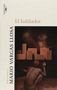 El Hablador - Mario Vargas Llosa - Alfaguara