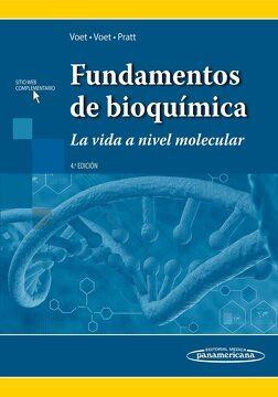 portada Voet-Fundamentos de Bioquimica-La Vida a Nivel Molecular-4A. Ed. -Panamericana