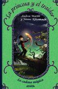 La Princesa y el Traidor: La Cadena Mágica, 2 (Literatura Infantil (6-11 Años) - la Cadena Mágica) - Andreu Martín; Jaume Ribera - Anaya Infantil Y Juvenil