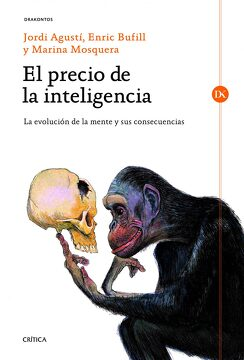 portada El Precio de la Inteligencia: La Evolución de la Mente Humana y sus Consecuencias