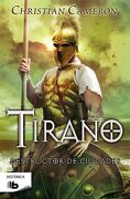 Destructor de Ciudades (Saga Tirano 5) (b de Bolsillo) - Christian Cameron - Ediciones B
