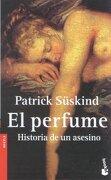 El Perfume: Historia de un Asesino (Booket Logista) - Patrick Suskind - Seix Barral