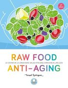 Raw Food Anti-Aging (Cooked by Urano) - Consol Rodriguez - Urano