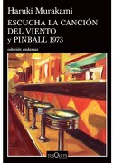 Escucha la Canción del Viento y Pinball 1973 - Haruki Murakami - Planeta Pub