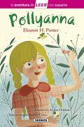 Pollyanna (la Aventura de Leer con Susaeta - Nivel 3) - Susaeta Ediciones S  A - Susaeta