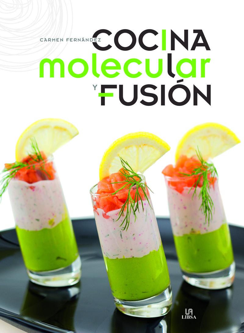 Cocina molecular y fusi n especial carmen fernandez for Caracteristicas de la cocina molecular
