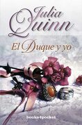 El Duque y yo (Books4Pocket Romántica) - Julia Quinn - Books4Pocket
