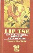 Lie Tse: Una Guia Taoista Sobre el Arte de Vivir - Lie-Tse - Edaf