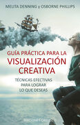 Guia Practica Para La Visualizacion Creativa - Melita Denning - Obelisco