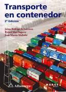 Transporte en Contenedor - Jaime Rodrigo De Larrucea,Ricard Marú Sagarra,Joan Martín Mallofré - Alfaomega Grupo Editor
