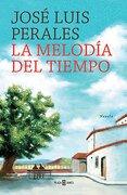 Melodia del Tiempo, la - Jose Luis Perales - Plaza Janés