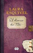 El Diario de Tita - Laura Esquivel - Suma De Letras Mexico Sa