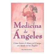 Medicina de Angeles - Doreen Virtue - Tomo