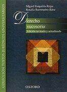 Derecho Sucesorio: Edicion Revisada y Actualizada - Edgard Baqueiro Rojas - Oxford University Press