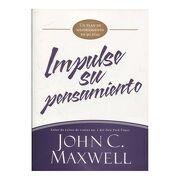 Impulse su Pensamiento - John C. Maxwell - Tirant Lo Blanch