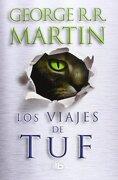 Los Viajes de tuf - George R.R. Martin - B De Bolsillo
