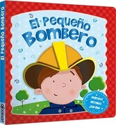 El Pequeño Bombero - Latinbooks - Latinbooks