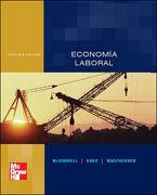 Economía Laboral - Campbell R. Mcconnell,Otros - Mcgraw-Hill Interamericana De España S.L.