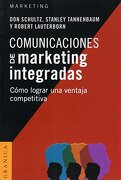 Comunicaciones de Marketing Integradas (Nueva Edicion) - Tannenbaum Stanley,Lauterborn Robert,Schultz Don E. - Granica