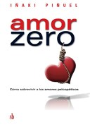 Amor Zero - Iñaki Piñuel - Sb