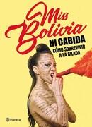 Ni Cabida. Como Sobrevivir a la Gilada - Miss Bolivia - Planeta