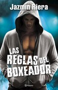 Las Reglas del Boxeador - Riera Jazmin - Planeta