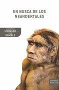 En Busca de los Neandertales - Clive Gamble,Chris Stringer - Critica