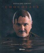 Chocolate - Gross Osvaldo,Torres Eduardo - Planeta