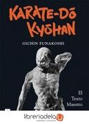 Karate do Kyohan - Gichin Funakoshi - Dojo Ediciones