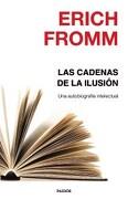 Las Cadenas de la Ilusion - Fromm Erich - Paidos