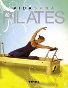 Pilates (Vida Sana) - Varios Autores - Tikal
