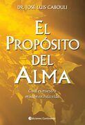 El Proposito del Alma - Cabouli Jose L. - Continente