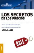 Los Secretos de los Precios - Ariel Baños - Granica