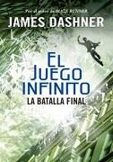 La Batalla Final (Juego Infinito 3) - James Dashner - Montena