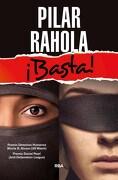 Basta (Serie Cronica) - Rahola, Pilar - Rba