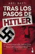 Tras los Pasos de Hitler - Basti Abel - Booket