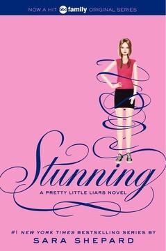 portada Pretty Little Liars #11: Stunning (libro en Inglés)