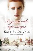 Bajo un Cielo Rojo Sangre - Kate Furnivall - B