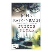 Juicio Final - John Katzenbach - B De Bolsillo (Ediciones B)