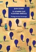 El Hombre que Plantaba Árboles - Jean Giono - Duomo Ediciones