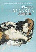 Amor Amor y Deseo Segun Isabel Allende sus Mejores Pagi  nas - Allende Isabel - Sudamericana