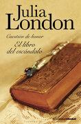 El Libro del Escándalo: Cuestión de Honor nº1 (Booket Logista) - Julia London - Editorial Planeta, S.A.
