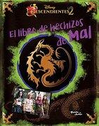 Descendientes 2. El Libro de Hechizos de mal - Disney - Editorial Planeta