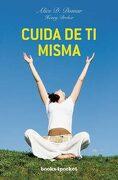 Cuida de ti Misma (Books4Pocket Crec. Y Salud) - Alice Domar - Books4Pocket