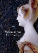 Novelas Cortas - Ivan Sergueevich Turguenev - Alba Editorial